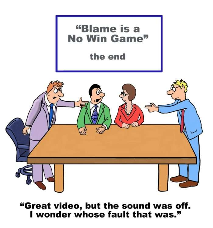 Blame game is a no win game
