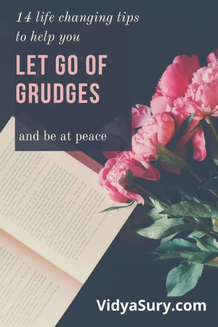 14 life-changing tips to help you let go of grudges and achieve inner peace