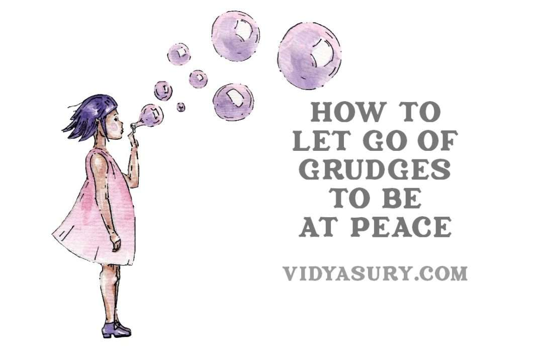 How to let go of grudges to be at peace