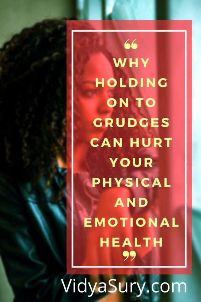 Why holding on to grudges can hurt your physical and emotional health