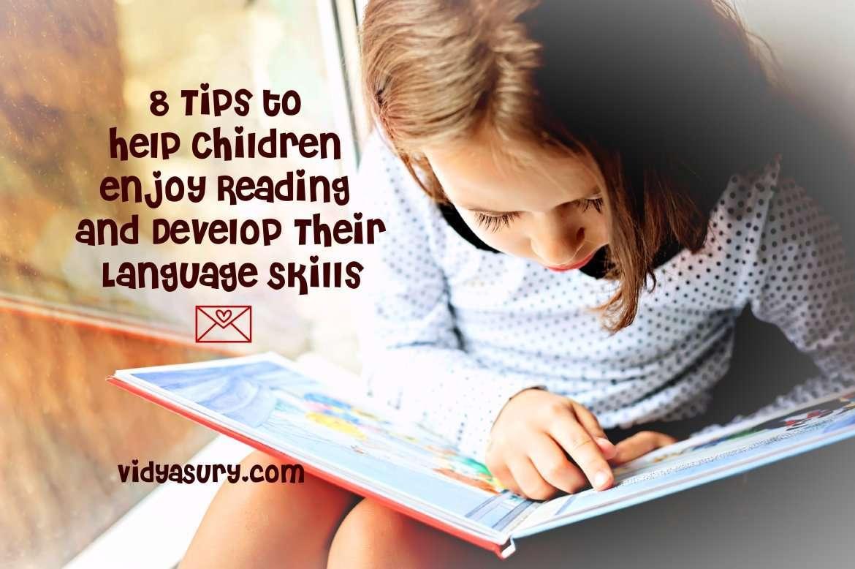 8 tips to help children enjoy reading