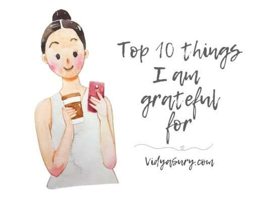 Top 10 things I am grateful for