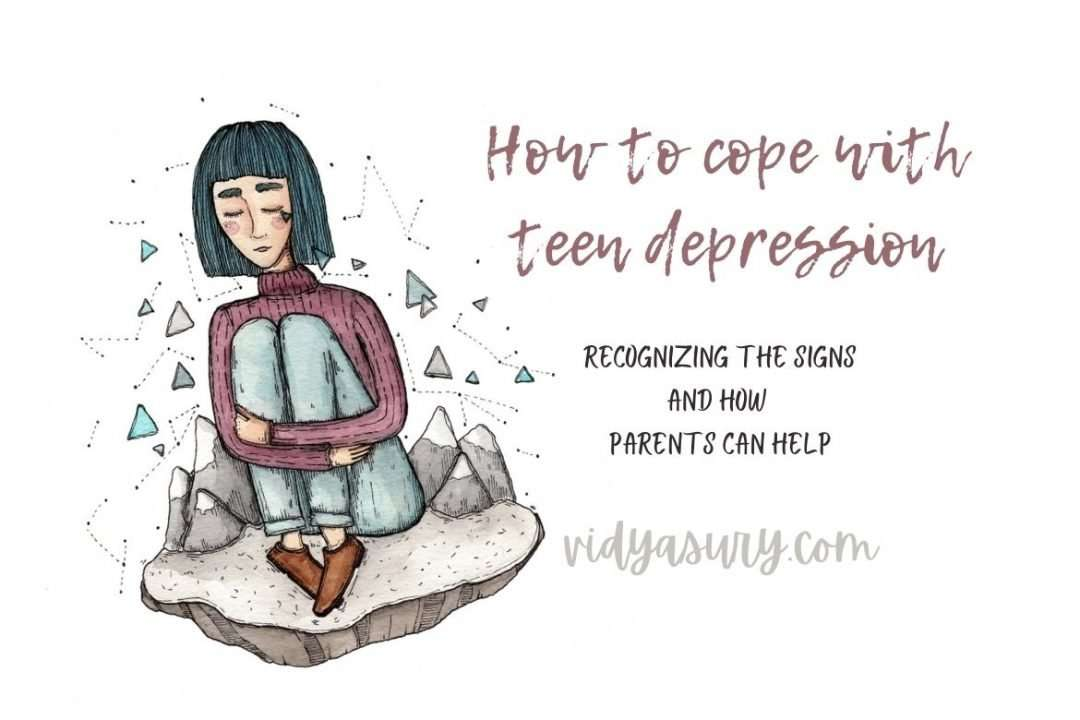 How to cope with teen depression recognizing the signs