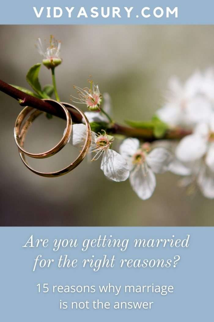 Are you getting married for the right reasons