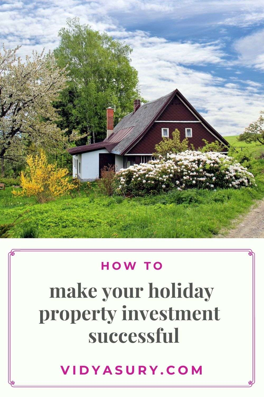 make your holiday investment property successful