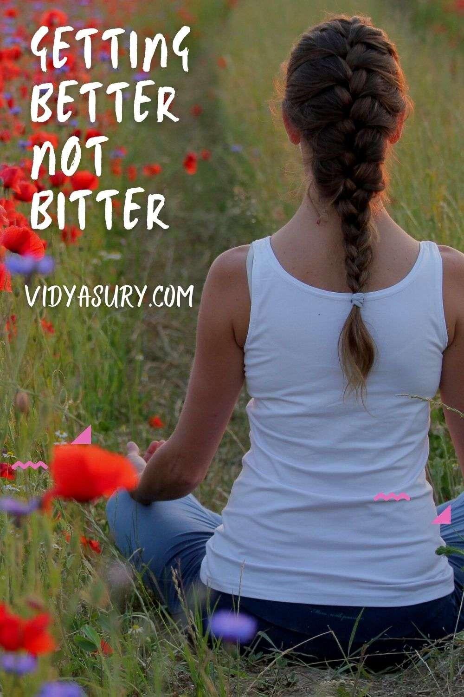 Getting Better Not Bitter Gratitude Circle