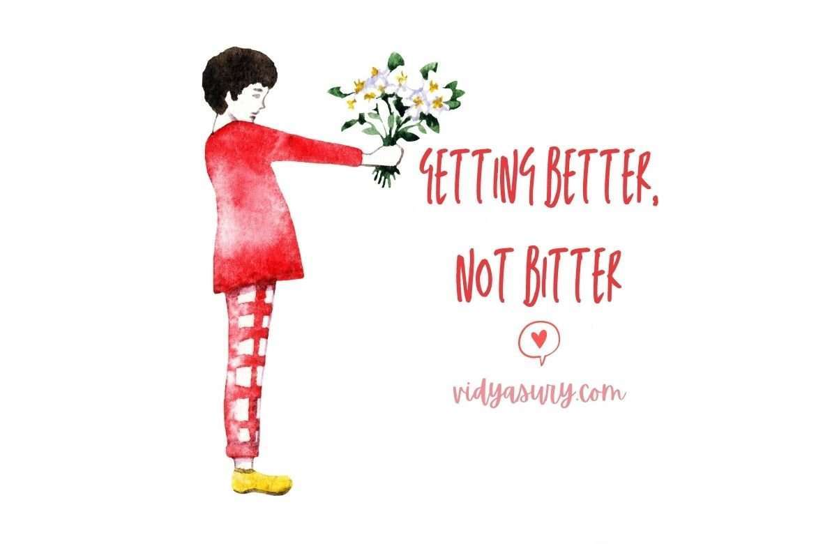Getting better not bitter - Gratitude Circle