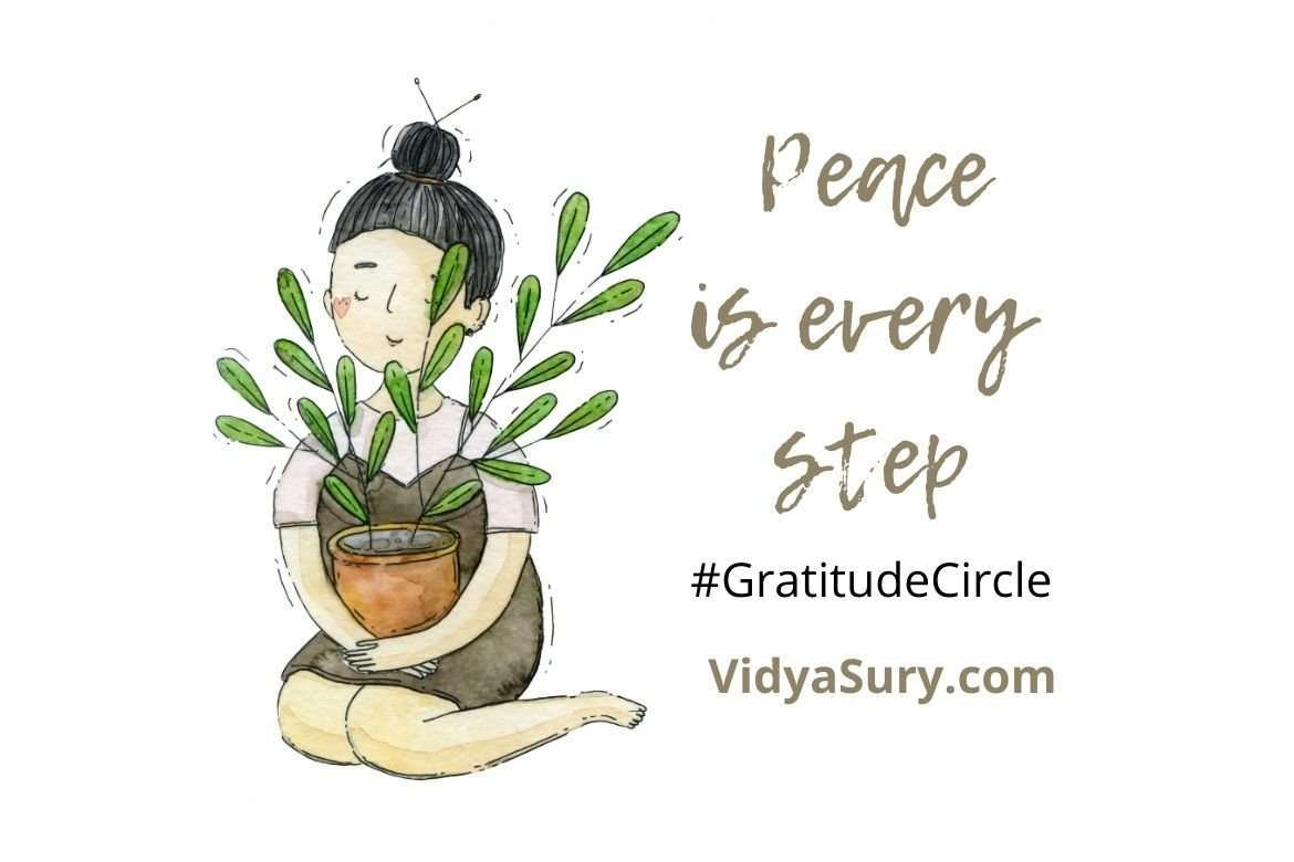 Peace is every step Gratitude Circle