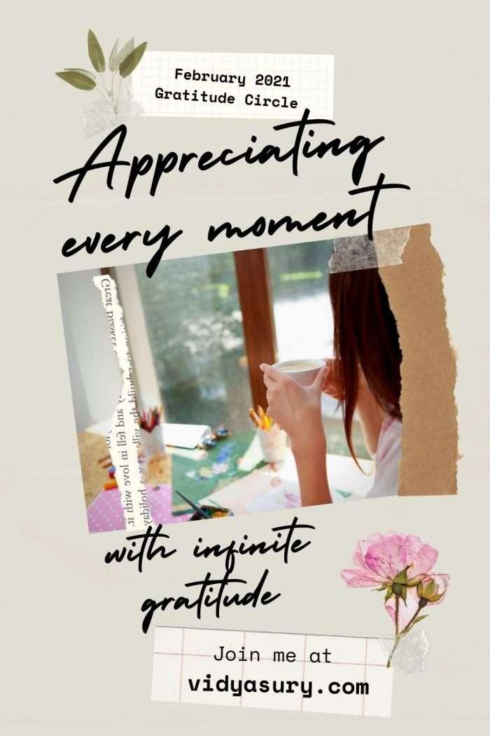 Appreciating every moment with infinite gratitude