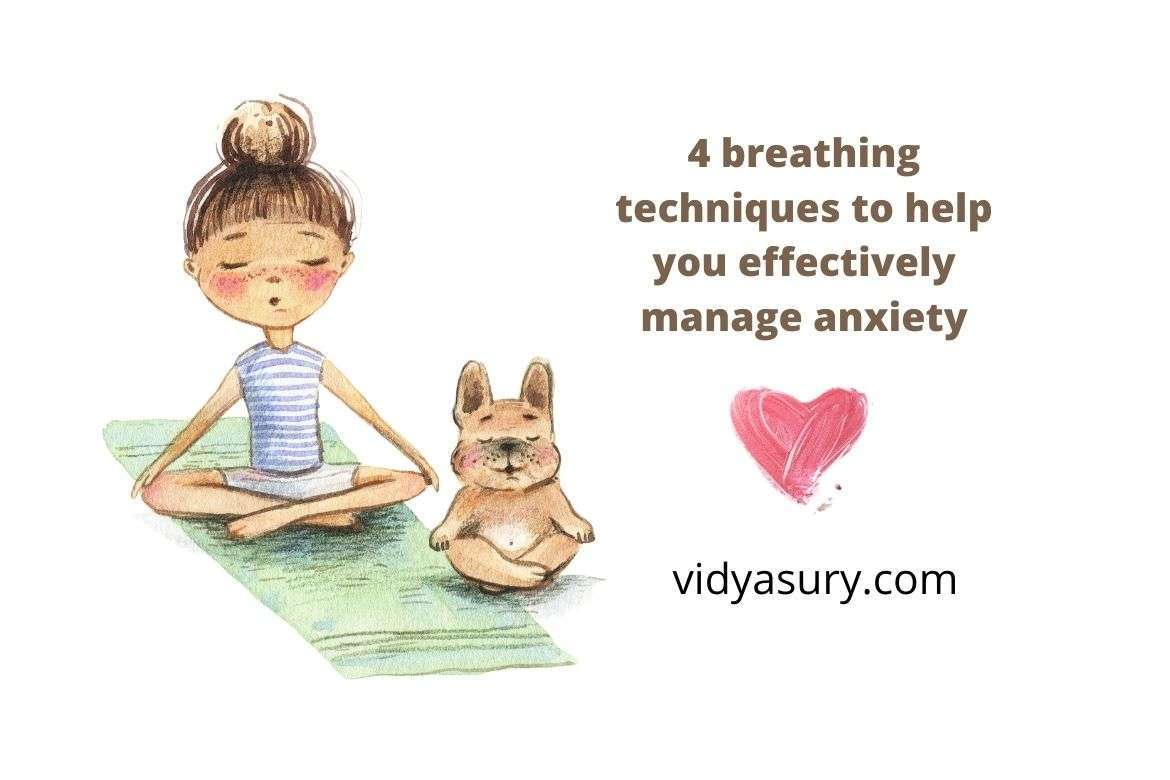 4 breathing techniques to help you effectively manage anxiety