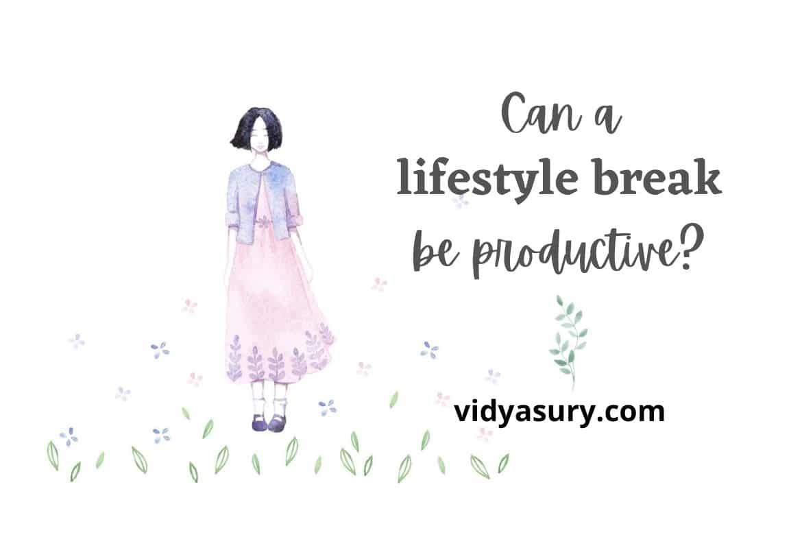 Can a lifestyle break be productive_