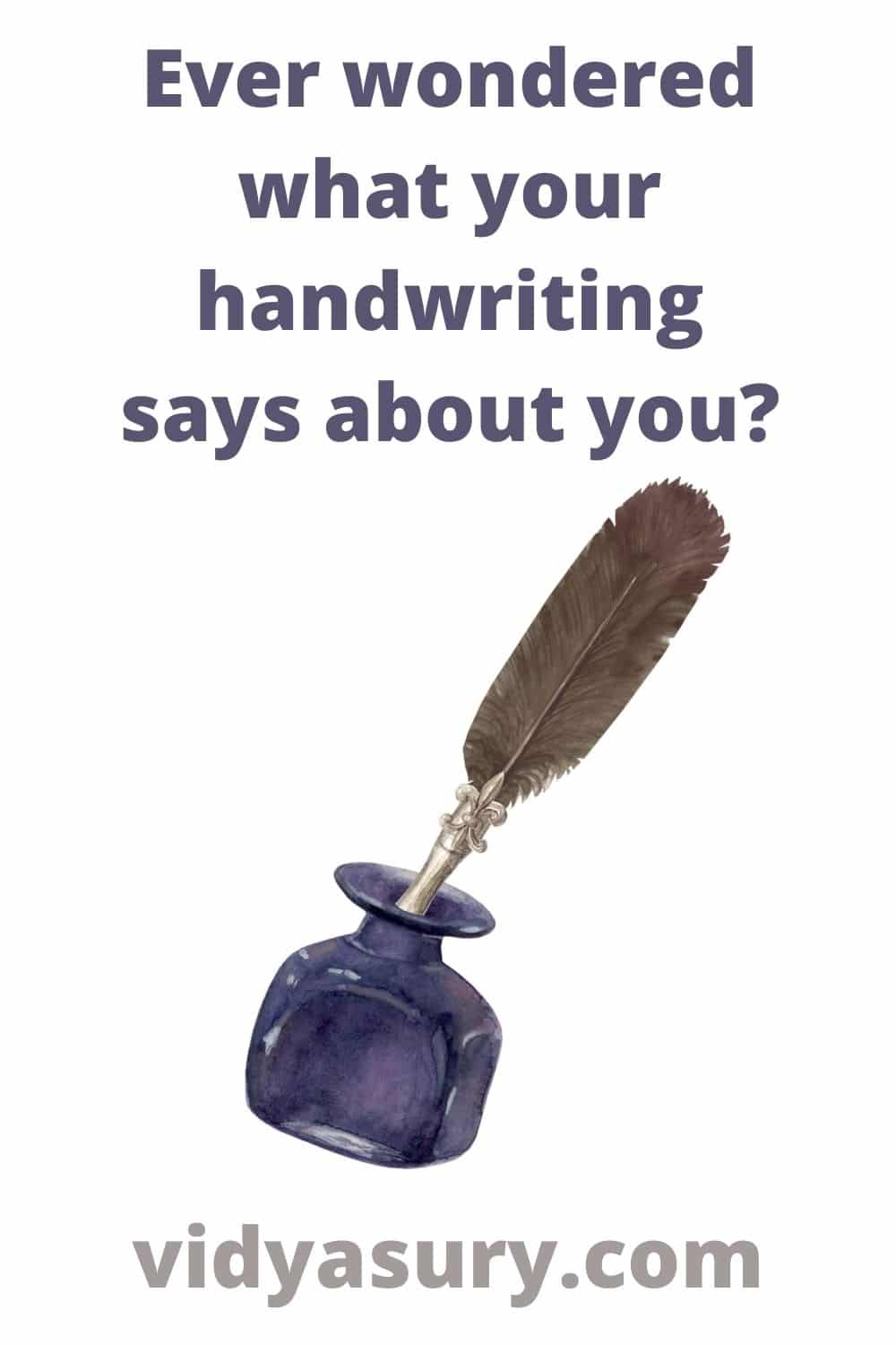 Ever wondered what your handwriting says about you