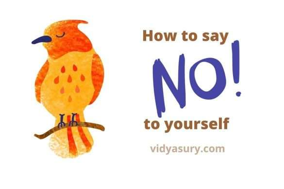 How to say no to yourself