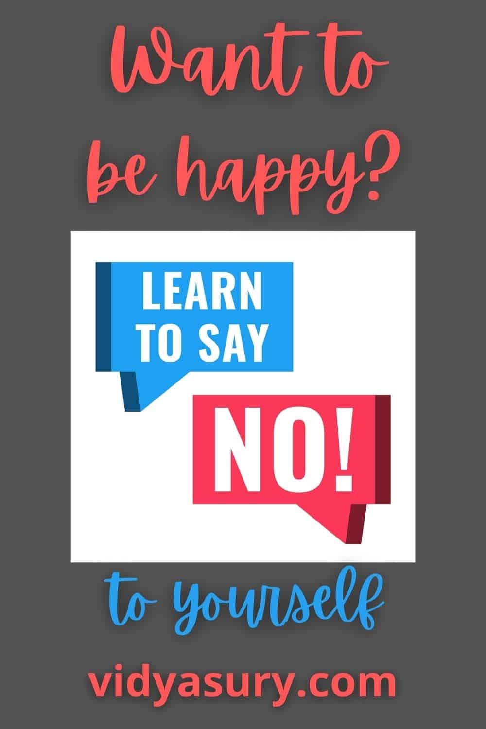 Want to be happy? Learn to say no to yourself