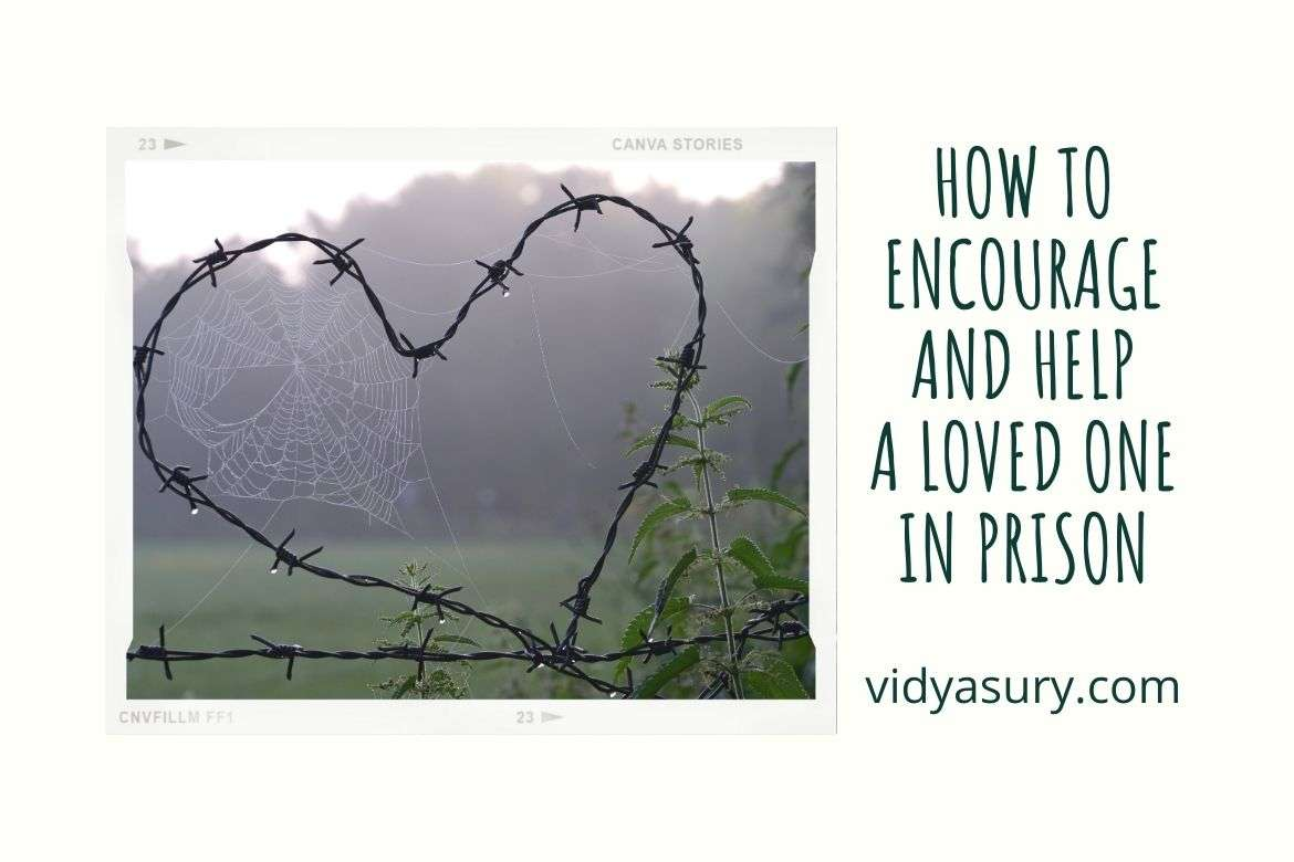 how to encourage and help a loved one in prison