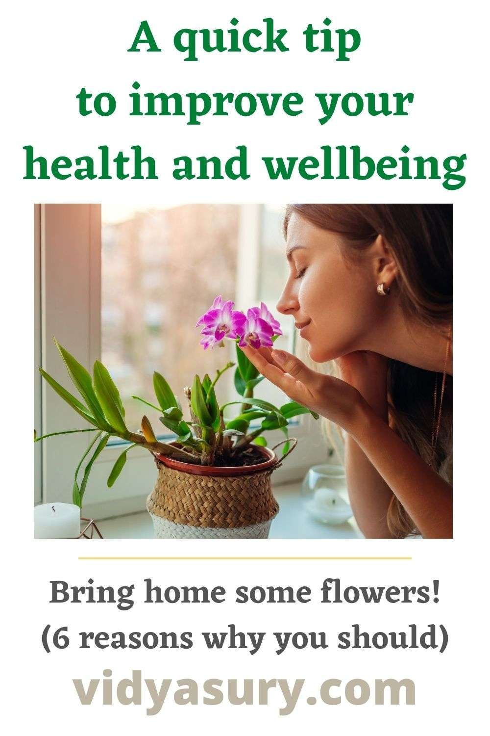 A quick tip to improve your health and wellbeing with flowers at home