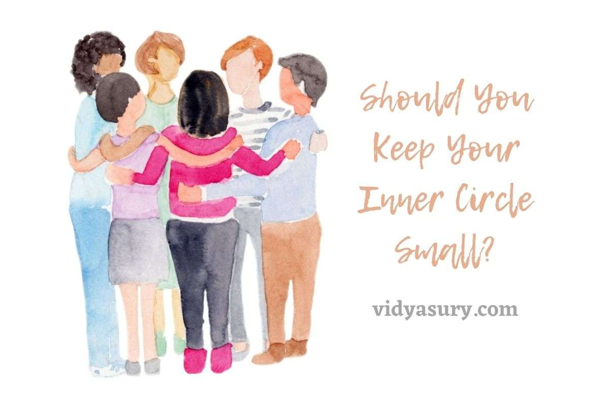 Should You Keep Your Inner Circle Small